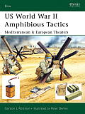 US World War II Amphibious Tactics: Mediterranean & European Theaters Cover