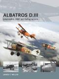 Air Vanguard #13: Albatros D.III: Johannisthal, OAW, and Oeffag Variants