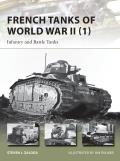 New Vanguard #209: French Tanks of World War II (1): Infantry and Battle Tanks