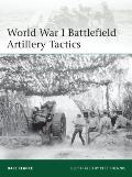 Elite #199: World War I Battlefield Artillery Tactics