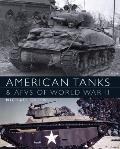 American Tanks and Afvs of World War II (General Military)
