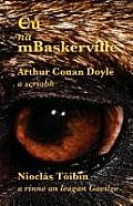 Cu Na Mbaskerville: The Hound of the Baskervilles in Irish