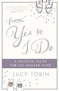 From Yes to I Do: A Wedding Guide for a Modern Bride