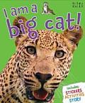 I Am a Big Cat!
