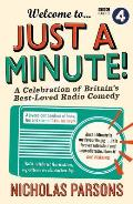 Welcome to Just a Minute!: A Celebration of Britain's Best-Loved Radio Comedy