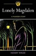 Lonely Magdalen an Inspector Poole Mystery