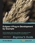 Eclipse Plugin Development by Example: Beginner's Guide