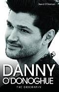 Danny O'Donoghue: The Biography