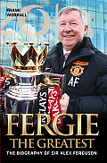 Fergie the Greatest: The...