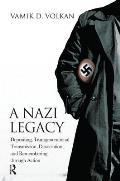 A Nazi Legacy: Depositing, Transgenerational Transmission, Dissociation and Remembering Through Action