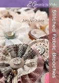 Stitched Fabric Brooches (Twenty to Make)