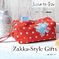 Love to Sew: Zakka Style Gifts (Love to Sew)