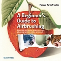 Beginner's Guide to Airbrushing
