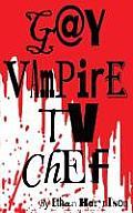 Gay Vampire TV Chef