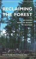 Reclaiming the Forest: The Ewenki...
