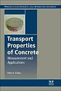 Transport Properties of Concrete: Measurements and Applications (Woodhead Publishing Series in Civil and Structural Engineeri)