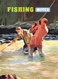 Fishing Notes