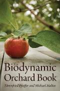 Biodynamic Orchard Book