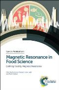 Magnetic Resonance in Food Science: Defining Food by Magnetic Resonance