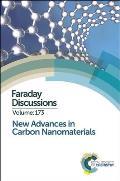 New Advances in Carbon Nanomaterials: Faraday Discussion 173
