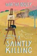 A Saintly Killing: A Faith Morgan Mystery (Faith Morgan Mystery)