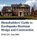 Homebuilders' Guide to Earthquake-Resistant Design and Construction (Fema 232 - June 2006)