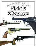 Pistols & Revolvers: From 1850 to the Present Day