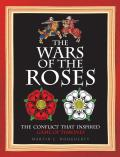 The Wars of the Roses: The Inspiration for Game of Thrones