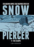 Snowpiercer Volume 1 The Escape