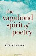 The Vagabond Spirit of Poetry