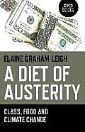 A Diet of Austerity: Class, Food and Climate Change