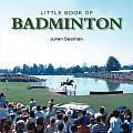 Little Book of Badminton (Little Books)