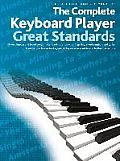 The Complete Keyboard Player - Great Standards: For All Electronic Keyboards
