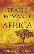 The Tragic Romance of Africa