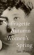 Suffragette Autumn Womens Spring