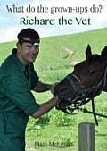 Richard the Vet