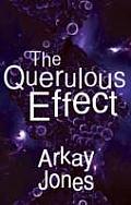 Querulous Effect