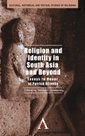Religion and Identity in South Asia and Beyond: Essays in Honor of Patrick Olivelle