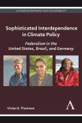 Sophisticated Interdependence in Climate Policy