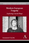 Modern European Tragedy: Exploring Crucial Plays