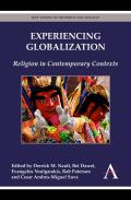 Experiencing Globalization: Religion in Contemporary Contexts