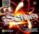 Iscience: Elements, Forces and Explosive Experiments!