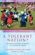 Tolerant Nation?: Revisiting Ethnic Diversity in a Devolved Wales