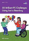 50 Brilliant Pe Challenges Using Just a Beanbag