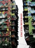 Aestheticizing Public Space: Street Visual Politics in East Asian Cities