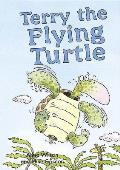 Terry the Flying Turtle (Readzone Picture Books)