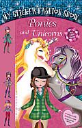 My Sticker Fashion Show: Ponies and Unicorns (My Sticker Fashion Show)