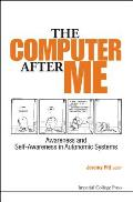 Computer After Me, The: Awareness and Self-Awareness in Autonomic Systems