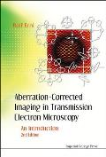 Aberration-Corrected Imaging in Transmission Electron Microscopy: An Introduction (2nd Edition)