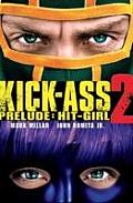 Kick-ass - 2 Prelude: Hit Girl: (Movie Cover)
